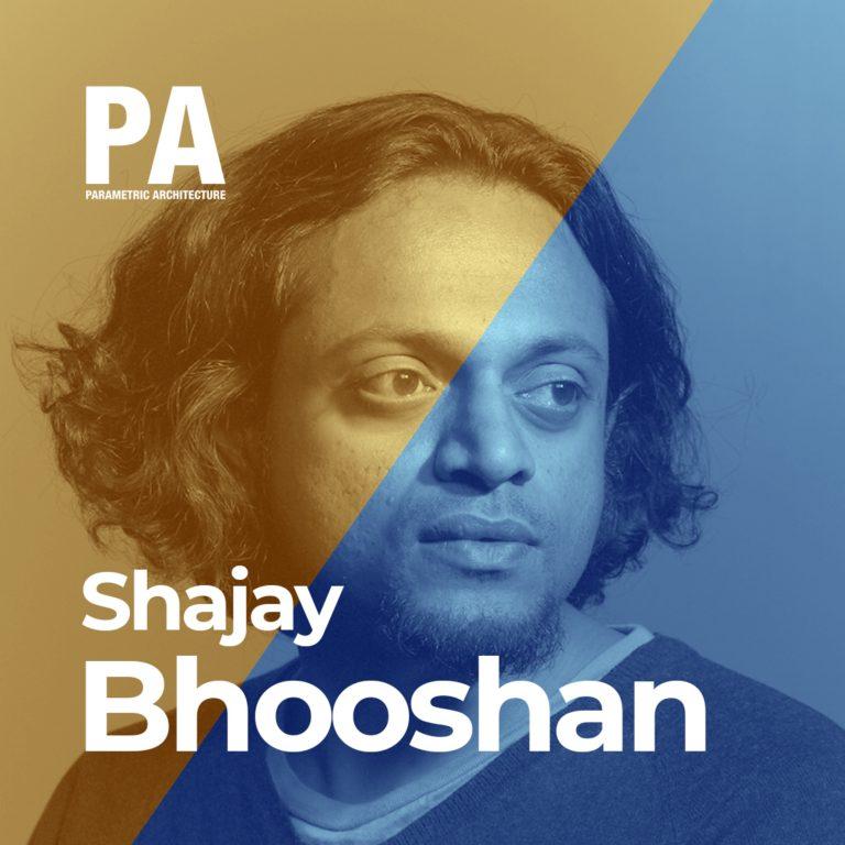 PA Sense #13 – Shajay Bhooshan – Zaha Hadid Architects