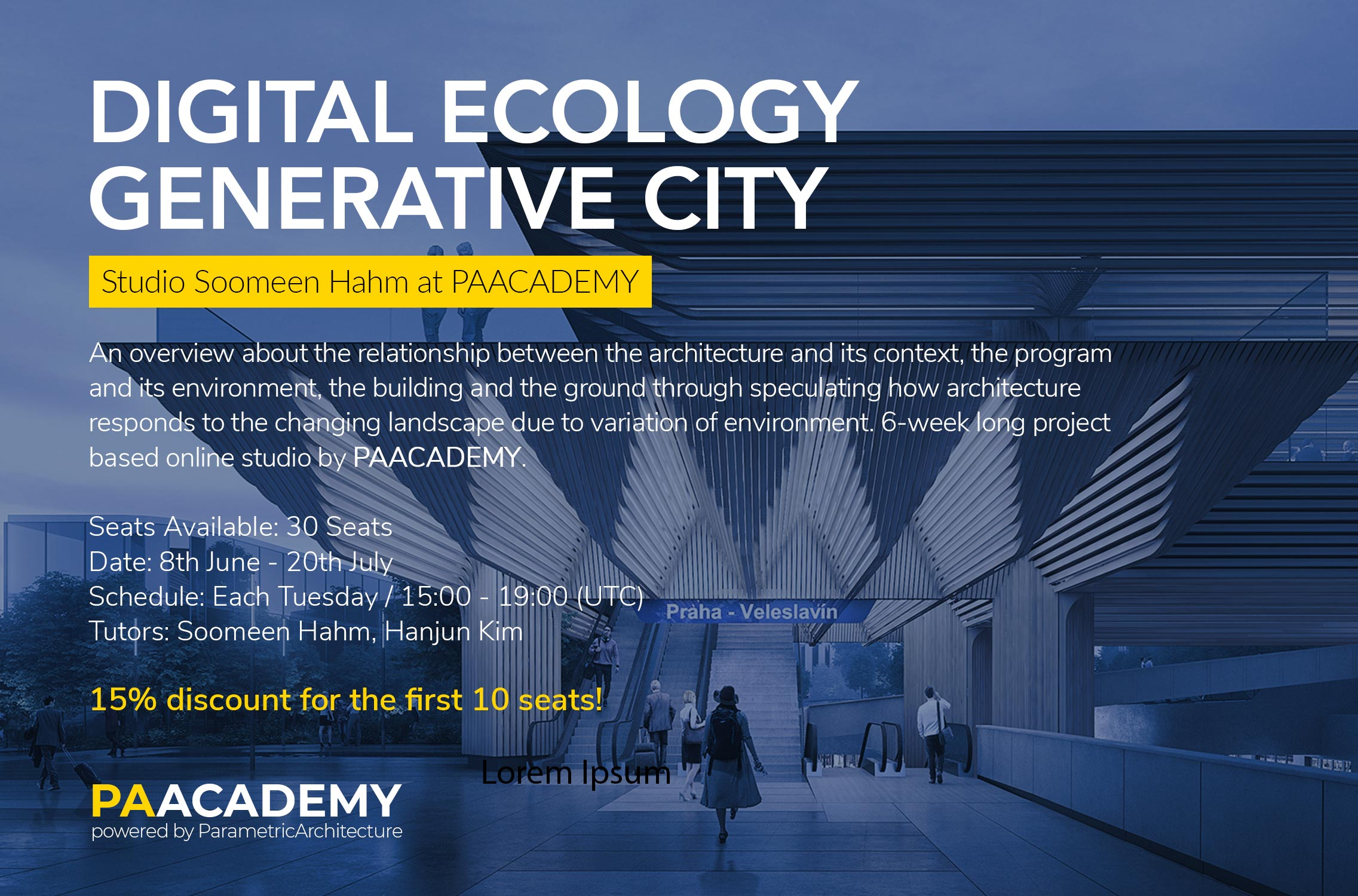 Digital Ecology - Generative City / PAACADEMY
